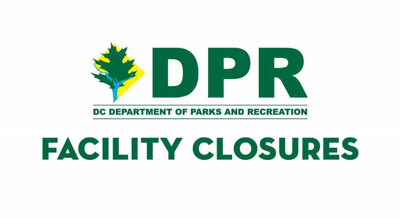 DPR Facility Closures
