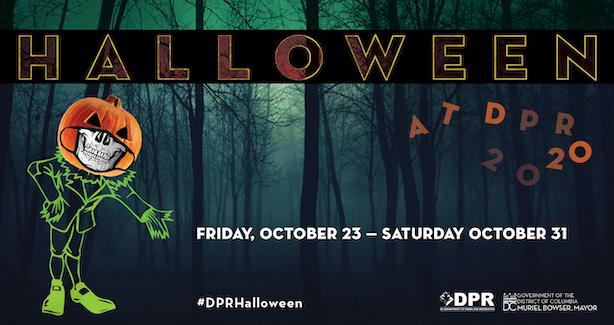 Halloween at DPR: Friday, October 23 - Saturday, October 31