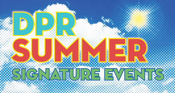 DPR Summer Signature Events