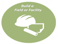 Build an Athletic Field or Facility